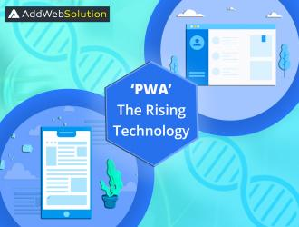 PWA - The Clone Child of the Web & the Mobile Application!