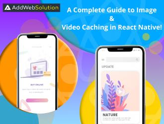 A Complete Guide to Image & Video Caching in React Native