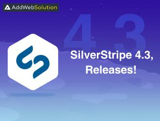 SilverStripe 4.3 Released: Let's explore the updates!